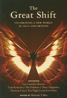 The Great Shift By Carroll, Lee/ Kryon/ Kenyon, Tom/ Hathors/ Magdalen, Mary (EDT)
